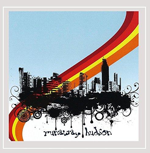 Runaway Hudson - Runaway Hudson