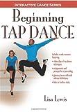 Beginning Tap Dance With Web Resource (Interactive Dance)