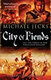 City of Fiends (Knights Templar) Michael Jecks