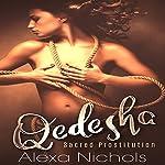 Qedesha: Sacred Prostitution   Alexa Nichols
