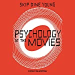 Psychology at the Movies | Skip Dine Young