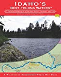 img - for Idaho's Best Fishing Waters book / textbook / text book