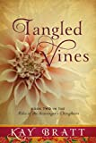 Tangled Vines (Tales of the Scavengers Daughters, Book Two)