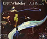 BRETT WHITELEY. Art & Life. Barry Pearce