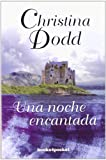 img - for UNA NOCHE ENCANTADA (Books4pocket Romantica) (Spanish Edition) book / textbook / text book