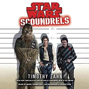 Scoundrels: Star Wars Legends Audiobook
