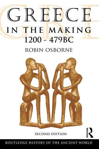 Greece In The Making 1200-479 Bc (The Routledge History Of The Ancient World) front-14527
