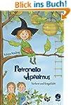 Petronella Apfelmus: Verhext und fest...