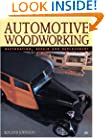 Automotive Woodworking: Restoration, Repair and Replacement (Motorbooks Workshop)