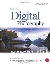 Digital Photography: Essential Skills