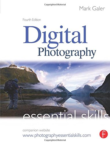 Digital Photography: Essential Skills