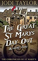 The Great St Mary's Day Out: A Chronicles Of St Mary's Short Story