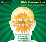 Meditations for Happiness: Rewire You...