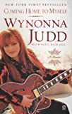 img - for Coming Home to Myself by Judd, Wynonna, Bale Cox, Patsi (2007) Mass Market Paperback book / textbook / text book