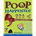 Poop Happened! A History of the World from the Bottom Up by Albee, Sarah [Walker Childrens,2010] [Paperback]