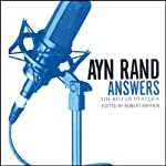 Ayn Rand Answers: The Best of Her Q & A | Ayn Rand