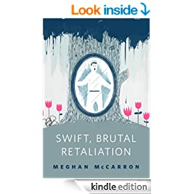 Swift, Brutal Retaliation: A Tor.Com Original