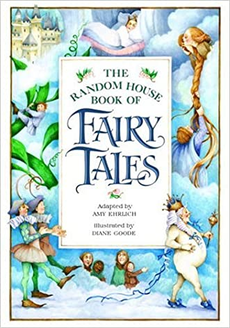 The Random House Book of Fairy Tales written by Amy Ehrlich