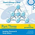 There's Always a Deal - Part Three: Preparation for Negotiation, Part 2 (       UNABRIDGED) by Jonathan Donovan, Andy Gilbert Narrated by Jonathan Donovan, Andy Gilbert