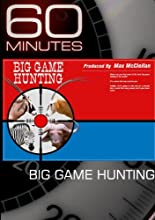 60 Minutes - Big Game Hunting