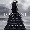 Torment: A Fallen Novel, Book 2 (       UNABRIDGED) by Lauren Kate Narrated by Justine Eyre