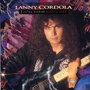 Resultado de imagem para LANNY CORDOLA Electric Warrior, Acoustic Saint (1991)