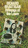 Revenge of the Lawn: Stories, 1962-70 (Picador Books)