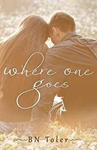 Where One Goes by B N Toler ebook deal