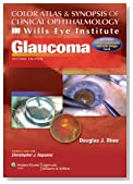 Color Atlas and Synopsis of Clinical Ophthalmology -- Wills Eye Institute -- Glaucoma (Wills Eye Institute Atlas Series)