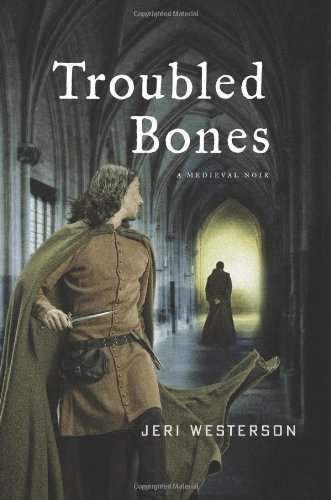 Image of Troubled Bones: A Medieval Noir (The Crispin Guest Novels)