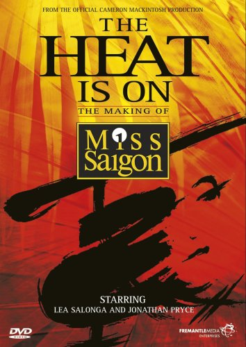 The Heat Is On - The Making Of Miss Saigon [1988] [DVD]