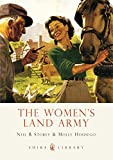 img - for The Women's Land Army (Shire Library) book / textbook / text book