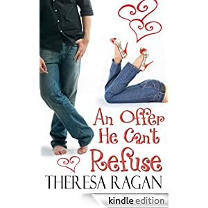 An Offer He Can't Refuse - Theresa Ragan