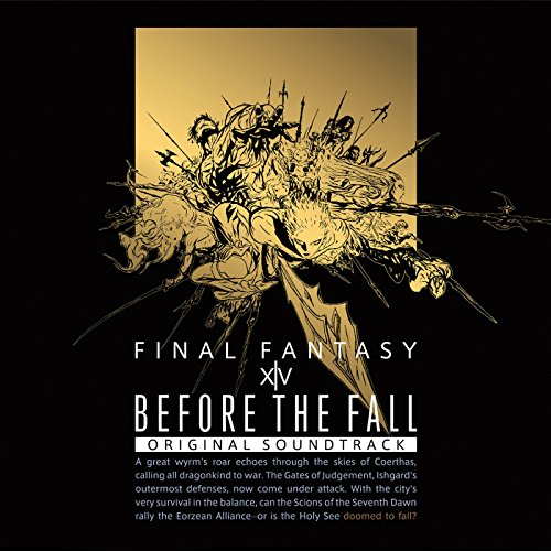 Before the Fall: FINAL FANTASY XIV Ori...
