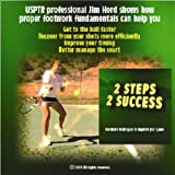 2 Steps 2 Success ~ Tennis Footwork Instruction DVD