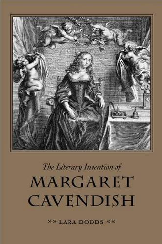 Image of The Literary Invention of Margaret Cavendish (Medieval & Renaissance Literary Studies)