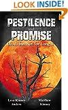 Pestilence and Promise: Dead, but Not for Long II