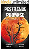 Pestilence and Promise: Dead, but Not for Long II