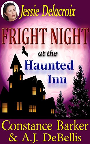 Fright Night At The Haunted Inn by Constance Barker & A.J. DeBellis ebook deal