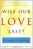 Will Our Love Last?: A Couple's Road Map