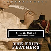The Four Feathers | [A. E. W. Mason]