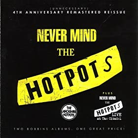 Never Mind the Hotpots / Never Mind the Hotpots (Live)