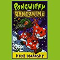 Pongwiffy and the Pantomime Audiobook by Kaye Umansky Narrated by Prunella Scales