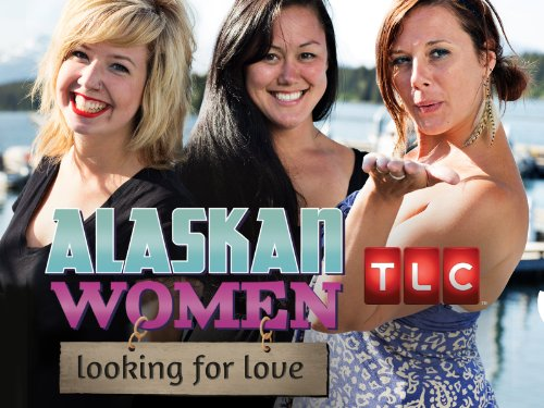 Alaskan Women Looking for Love Season 1