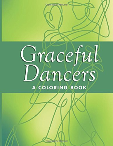 Graceful Dancers (A Coloring Book)