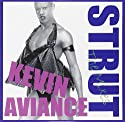 Aviance, Kevin - Strut: the Mixes [CD Maxi-Single]