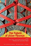 img - for The Future of Asian Finance book / textbook / text book