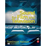 Sound for Film and Television ~ Tomlinson Holman