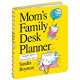 Mom's Family Desk Planner: 17-Month School Year Planner: August 2010 Through December 2011by Sandra Boynton