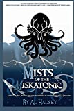 Mists of the Miskatonic: Tales Inspired by the works of H.P Lovecraft (Mist of the Miskatonic) (Volume 1)